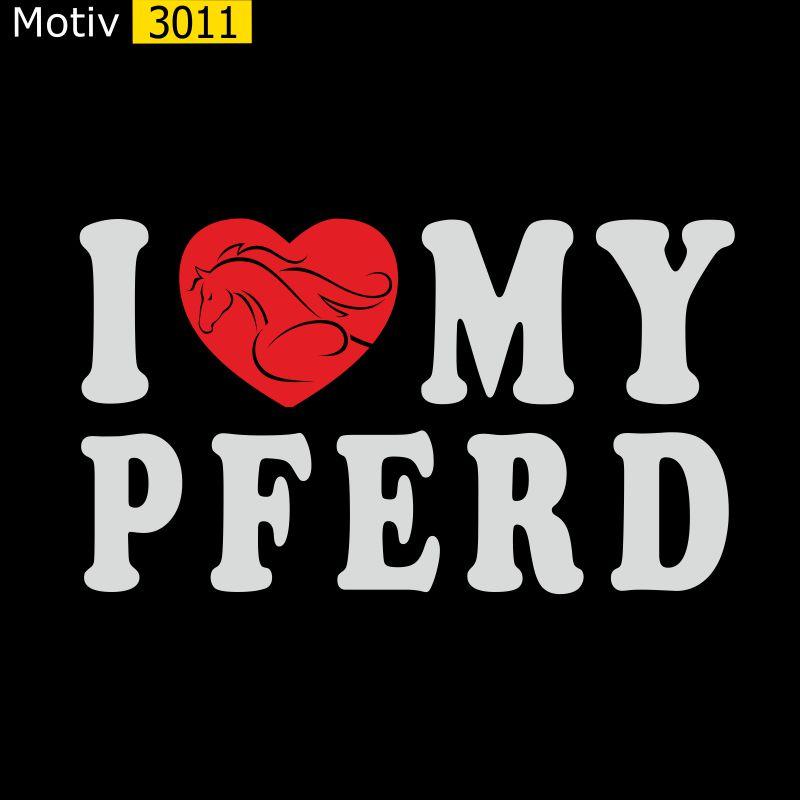 Motiv 3011 - I ♥ my Pferd